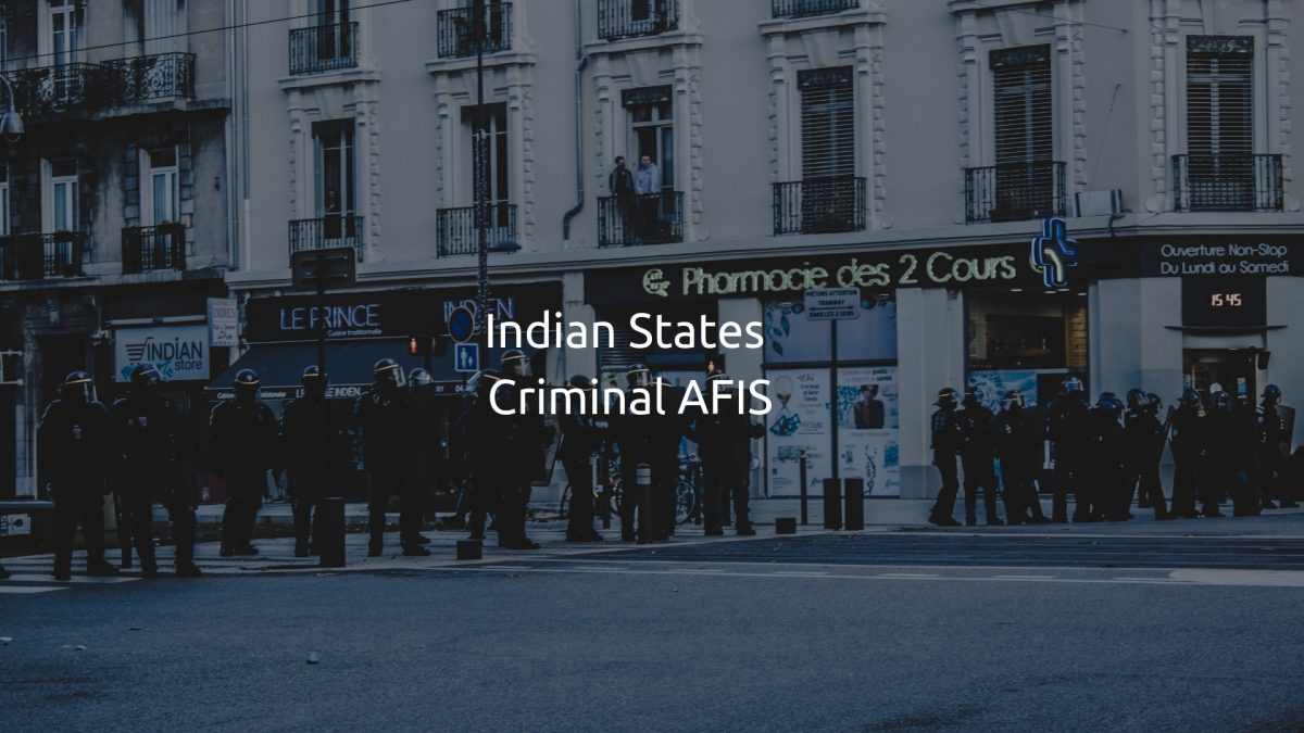 Indian States Criminal AFIS