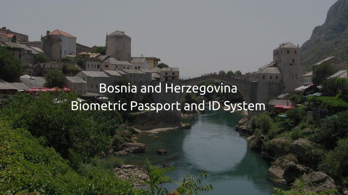 Bosnia and Herzegovina Biometric Passport and ID System